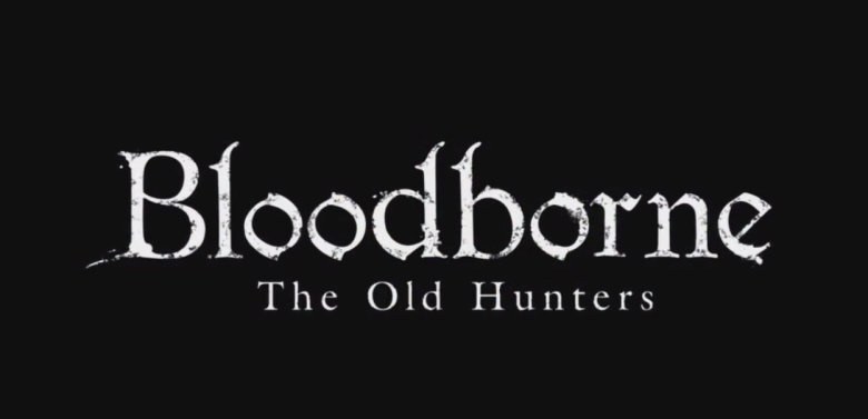 Bloodborne: L'extension The Old Hunters en détail