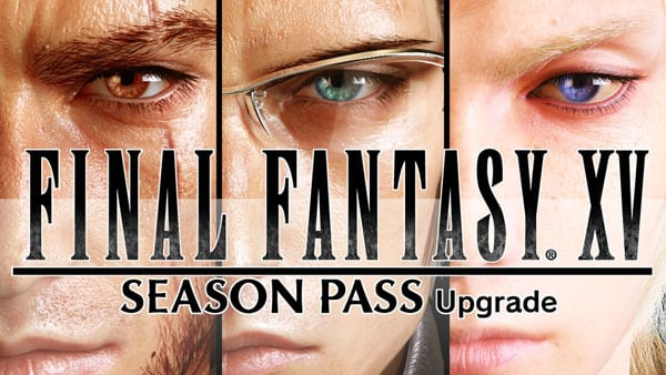 Final Fantasy XV détaille (un peu) son Season Pass