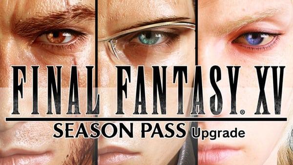 Final Fantasy XV aura bien entendu son Season Pass