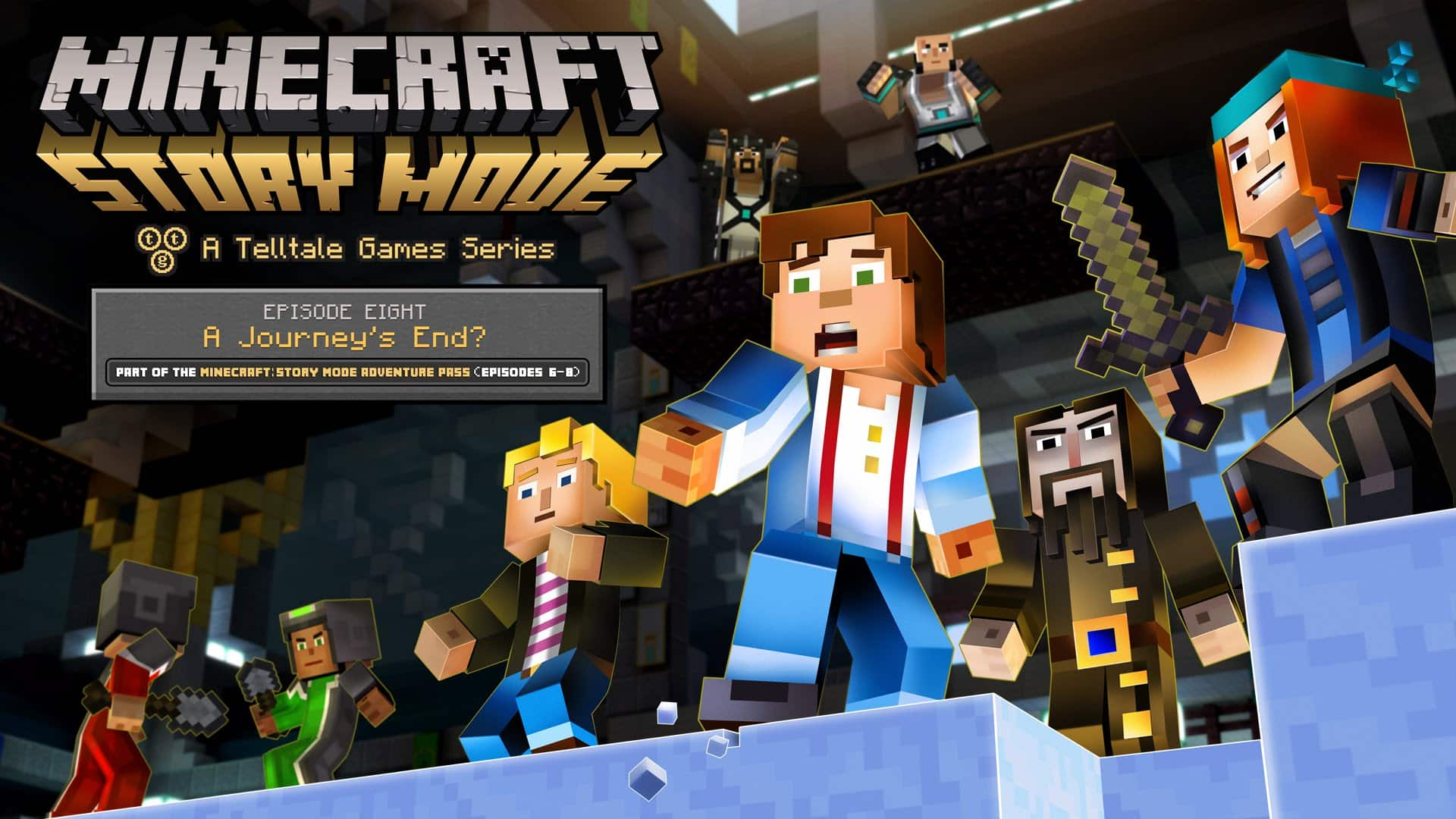 Minecraft: Story Mode : Episode 8 A Journey's End? disponible