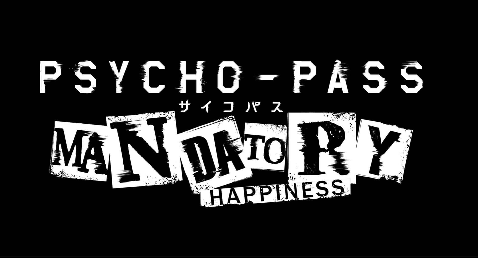[TEST] Psycho Pass Mandatory Happiness : sombrerez-vous dans la folie ?